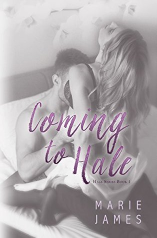 Coming to Hale (Hale #1)