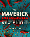 The Maverick Cookbook by Lynn Cline