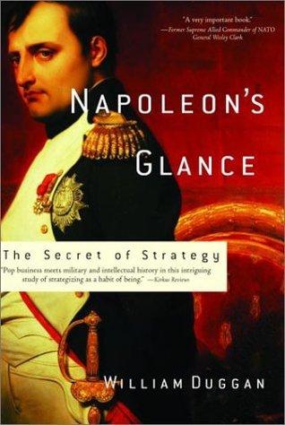 Napoleon's Glance: The Secret of Strategy (Nation Books)