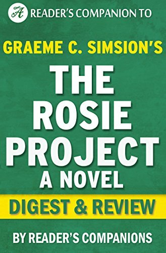The Rosie Project: A Novel by Graeme Simsion | Digest & Review