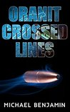 Crossed Lines (Oranit #1)