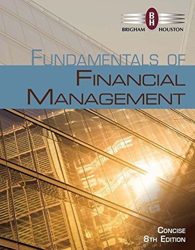 Brigham/Houston's Fundamentals of Financial Management, Concise, 8th edtion plus 4-months instant access to MindTapTM Finance.