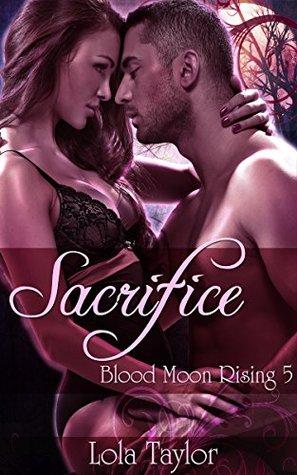 Sacrifice (Blood Moon Rising Book 5)
