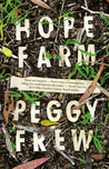 Hope Farm by Peggy Frew