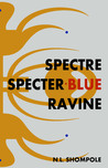 Spectre Specter Blue Ravine by N.L. Shompole