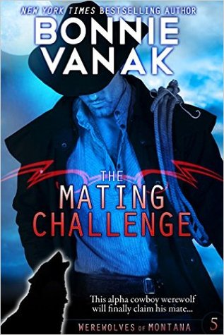 The Mating Challenge (Werewolves of Montana, #5)