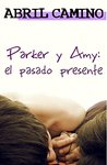 Parker y Amy by Abril Camino
