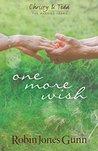 One More Wish by Robin Jones Gunn