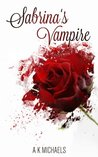 Sabrina's Vampire by A.K. Michaels