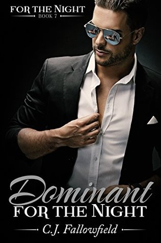Dominant for the Night (For the Night, #7)