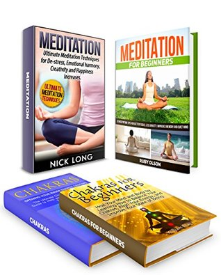 Chakras Box Set: 33 Meditation Techniques That Can Help You Learn The Benefits of Meditation Plus Heal Your Mind and Body by Learning How to Balance Chakras ... of meditation, meditation techniques)