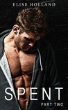 Spent - Part Two (Bad Boy Fighter #2)