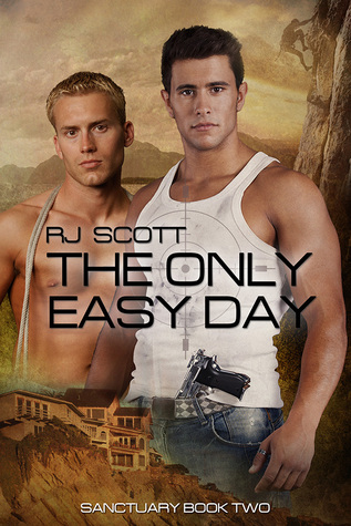 Book Review:  The Only Easy Day (Sanctuary #2) by R.J. Scott