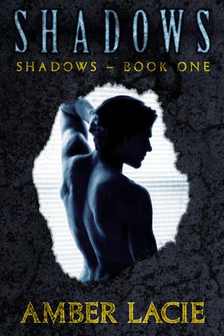 Shadows(Shadows 1)