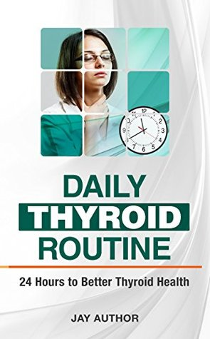 daily-thyroid-routine-24-hours-to-better-thyroid-health