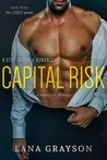 Capital Risk (The Legacy, #3)