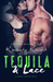 Tequila & Lace (Saddles & R...