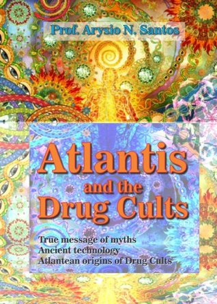atlantis-and-the-drug-cults-searching-atlantis-book-1