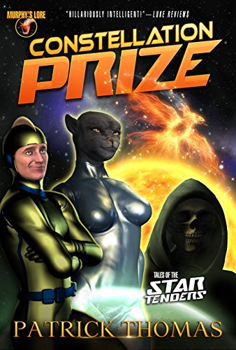 Constellation Prize: Tales of the Startenders (Startenders (Murphy's Lore) Book 2)