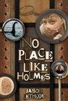 No Place Like Holmes (No Place Like Holmes, #1)