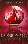 The Passionate Queen (The Dark Queens, #2)