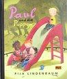 Paul und die Puppen by Pija Lindenbaum