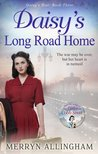 Daisy's Long Road Home (Daisy's War #3)