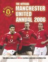 The Official Manchester United Annual 2006 2006