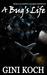 A Bug's Life (Martian Alliance Chronicles, #3)