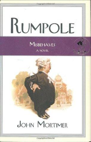Rumpole Misbehaves by John Mortimer