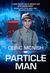Particle Man by Deric McNish