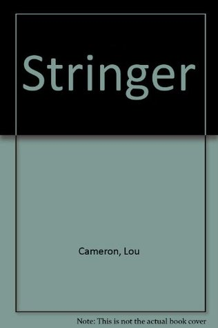 Stringer by Lou Cameron