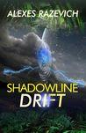 Shadowline Drift