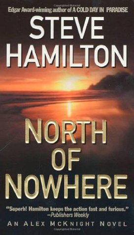 North of Nowhere by Steve Hamilton