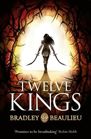 Twelve Kings (The Song of the Shattered Sands, #1)