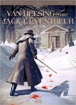 Tu as vu le diable (Van Helsing contre Jack l'éventreur, #1)