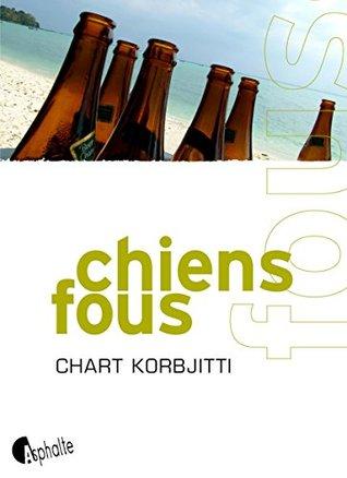 Chiens fous (Fictions)