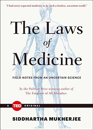 Field Notes from an Uncertain Science - Siddhartha Mukherjee