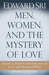 Men, Women, and the Mystery of Love by Edward Sri