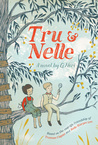 Tru & Nelle by G. Neri