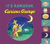 It's Ramadan, Curious George by H.A. Rey