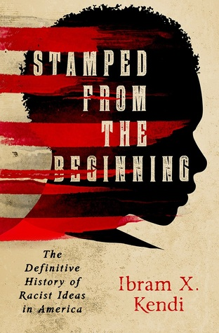 cover of Stamped from the Beginning by Ibram Kendi