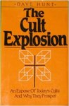 The Cult Explosion by Dave Hunt