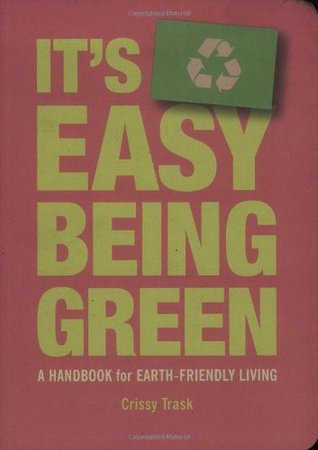 It's Easy Being Green by Crissy Trask