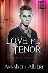 Love Me Tenor (Perfect Harmony, #2)