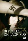 Rituales de lágrimas by Alejandro Soifer