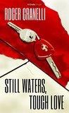 Still Waters, Tough Love (Kindle Single)