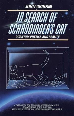 Ebook In Search of Schrödinger's Cat: Quantum Physics and Reality by John Gribbin read!