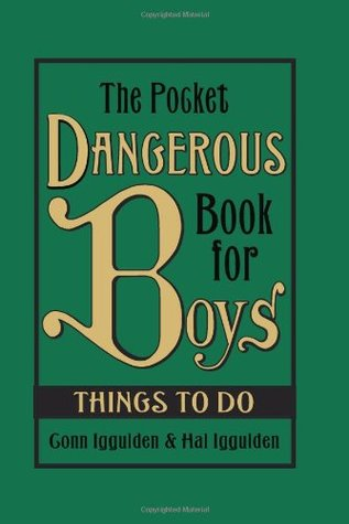The Pocket Dangerous Book for Boys by Conn Iggulden