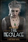 The Necklace: The Kate Brady Series (Book 3)